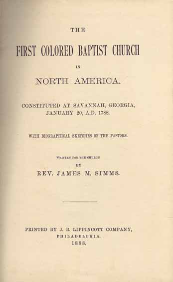 James M  Simms (James Meriles)  The First Colored Baptist