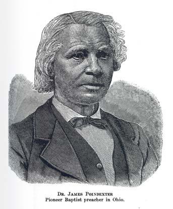 b218d95b85a DR. JAMES POINDEXTER Pioneer Baptist preacher in Ohio.