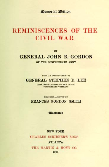 John Brown Gordon 1832 1904 Reminiscences Of The Civil War