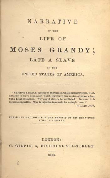 Moses Grandy Narrative Of The Life Of Mosesgrandy Late A Slave In