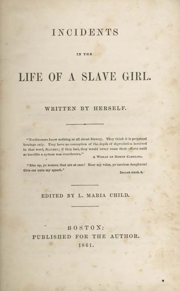Harriet Ann Jacobs Incidents In The Life Of A Slavegirl