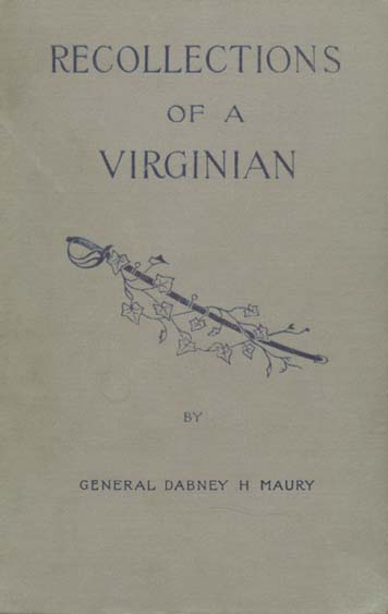 Maury Dabney Herndon Quot Recollections Of A Virginian In