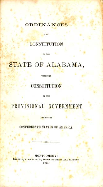 state of alabama with the constitution of the provisional government and of the confederate states of america