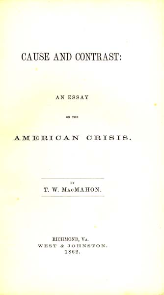 t w macmahon cause and contrast an essay on the american crisis  title page illustration