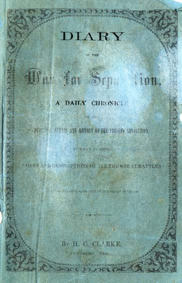 H C Clarke Diary Of The War For Separation A Daily Chronicle Of
