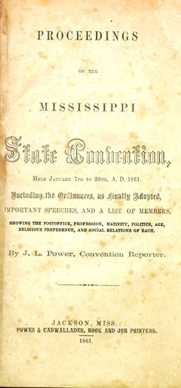 Mississippi. Convention (1861). Proceedings of the Mississippi State ...