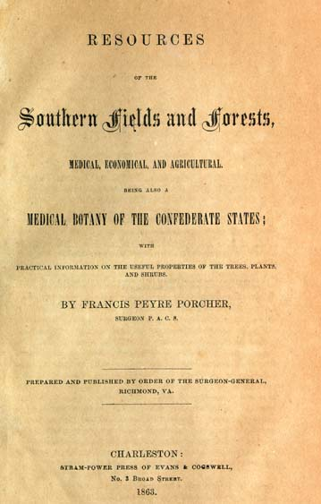 Francis Peyre Porcher, 1825-1895  Resources of the Southern
