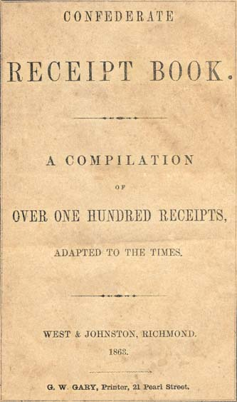confederate receipt book a compilation of over one hundred receipts