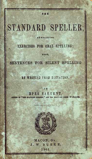 Epes Sargent, 1813-1880  The Standard Speller