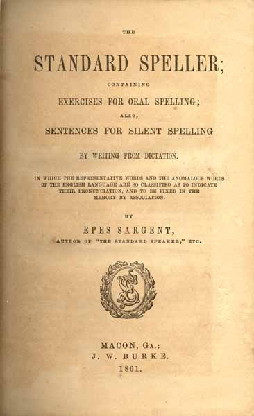 Epes Sargent 1813 1880 The Standard Speller Containing Exercises