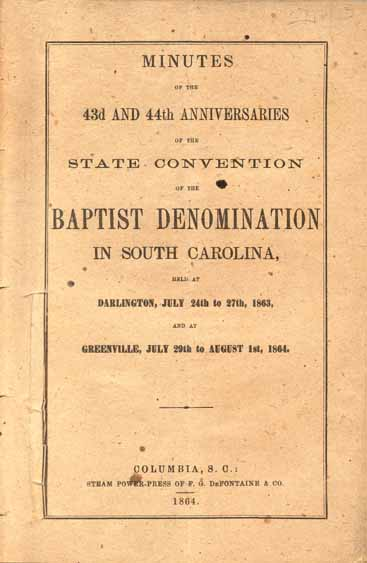 South Carolina Baptist Convention Minutes Of The 43d And 44th