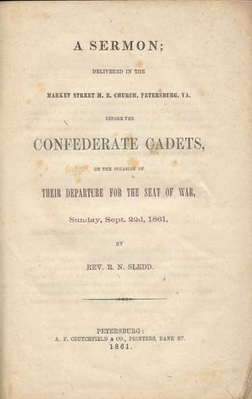 Robert Newton Sledd, 1833-1899  A Sermon Delivered in the Market