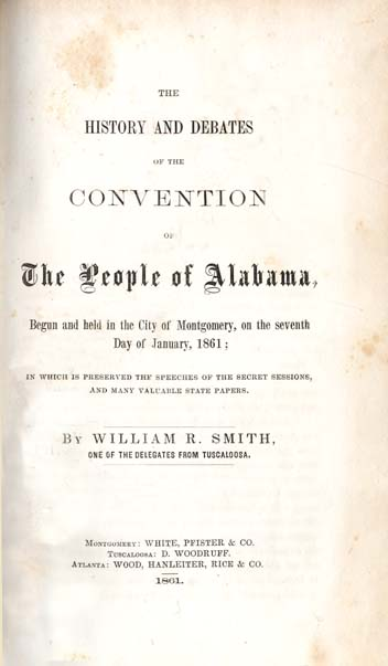 William Russell Smith, 1815-1896. The History and Debates of the ...