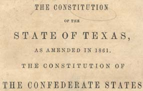 Texas. The Constitution of the State of Texas: as Amended in 1861 ...