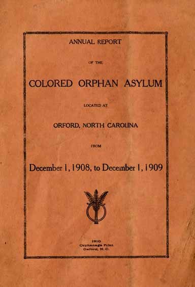 colored orphan asylum  oxford  n c    annual report of the