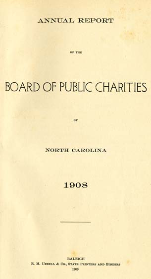 North Carolina Board of Public Charities  Annual Report of the Board