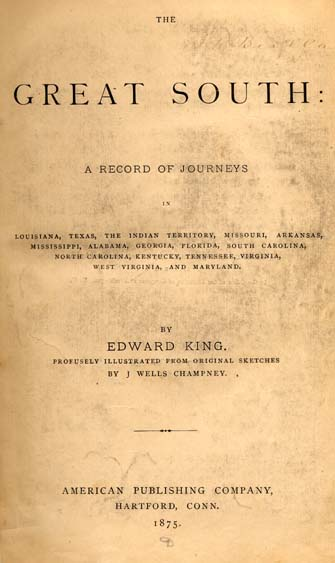 Edward King 1848 1896 The Great South A Record Of Journeys In