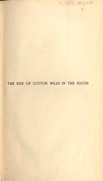 Broadus Mitchell 1892 The Rise Of Cotton Mills In The South