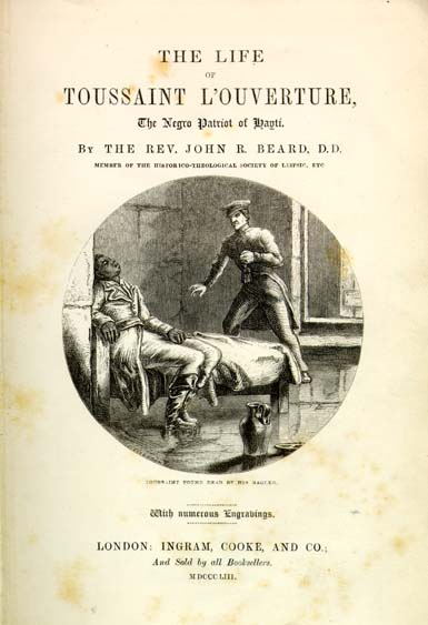 rev john relly beard 18001876 the life of toussaint l