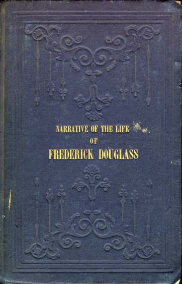frederick douglass narrative of the life of frederick  boston published at the anti slavery office 1845