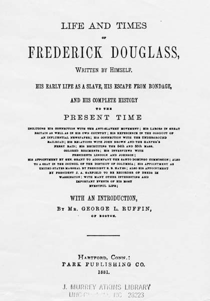 Frederick Douglass 1818 1895 Life And Times Of Frederick Douglass