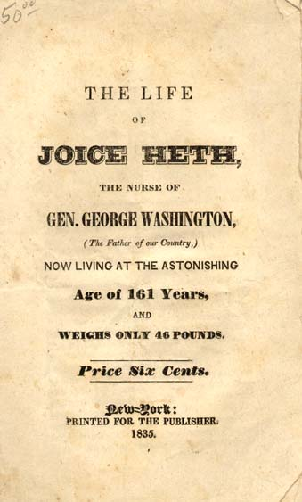 No Author The Life Of Joice Heth The Nurse Of Gen