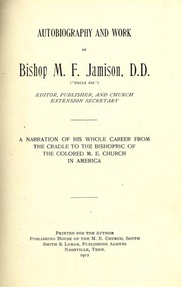 M  F  Jamison (Monroe Franklin), 1848-1918  Autobiography and Work