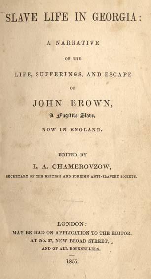 John Brown, fl  1854  Slave Life in Georgia: A Narrative of