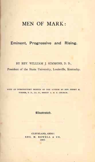 Rev. William J. Simmons, 1849-1890. Men of Mark: Eminent ...