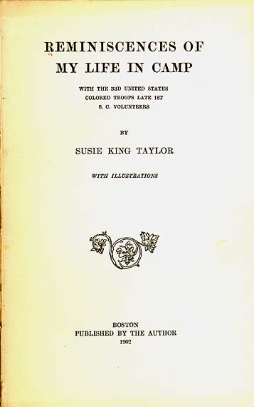 Taylor Susie King B 1848 Reminiscences Of My Life In