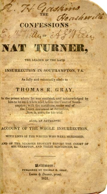 nat turner the confessions of nat turner the leader  nat turner the leader of the late insurrection in southampton va