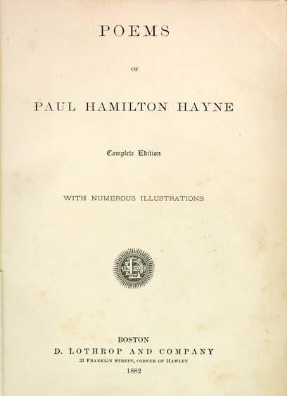 Hayne Paul Hamilton Poems Of Paul Hamilton Hayne