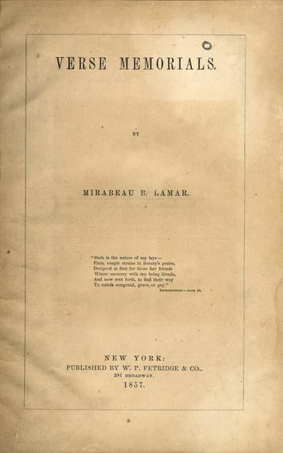 Mirabeau Buonaparte Lamar 1798 1859 Verse Memorials