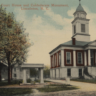 Courthouse and Confederate Monument, Lincolnton, N.C.